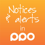 Notices & Alerts in PPO Blog
