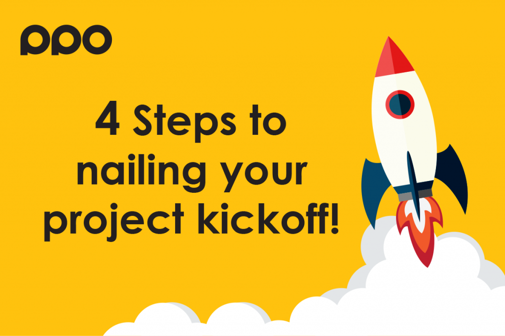 4 Steps to nailing your project kickoff