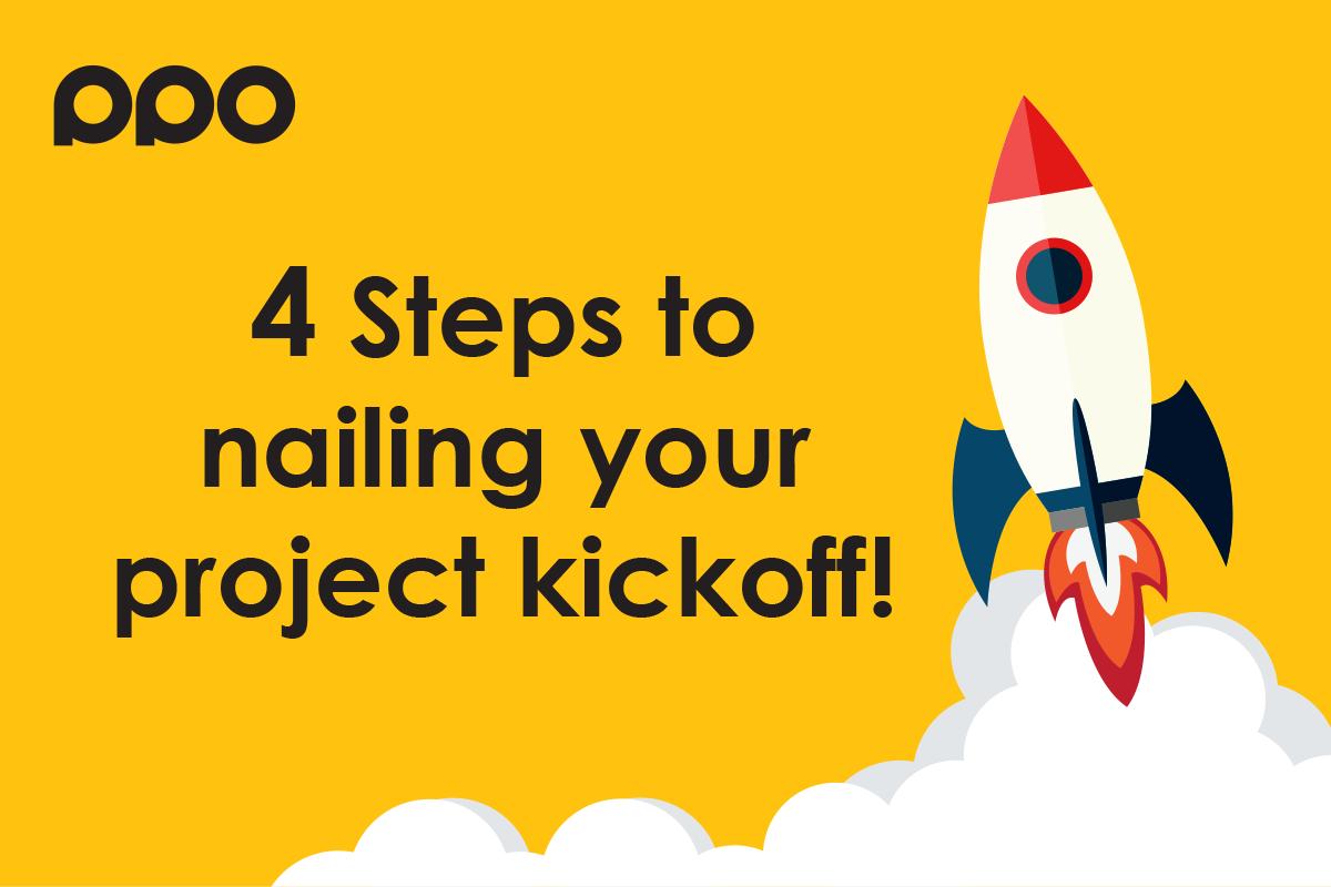 4 Steps to Nailing the Project Kickoff